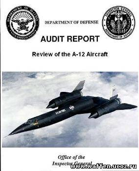 Review of the A-12 Aircraft Program